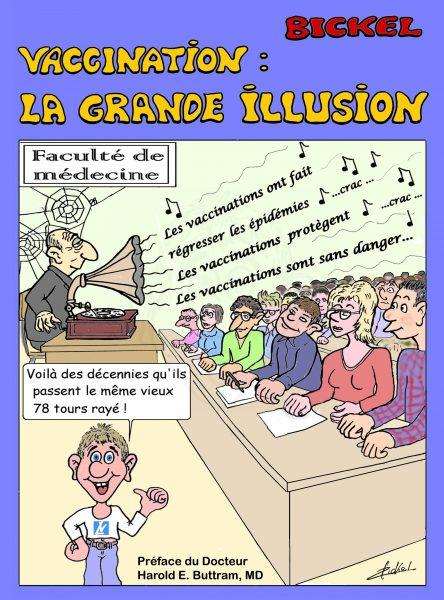 Vaccination : La grande illusion - Le site de René BICKEL